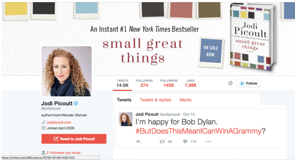 Tweet from Jodi Picoult: I'm happy for Bob Dylan. #ButDoesThisMeanICanWinAGrammy?